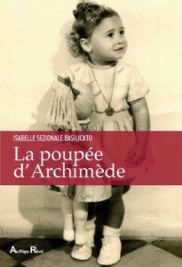 La poupée d'Archimède, Roman d'Isabelle Sezionale Basilicato Docteur en Mathèmatiques et auteur sur les violences sexuelles